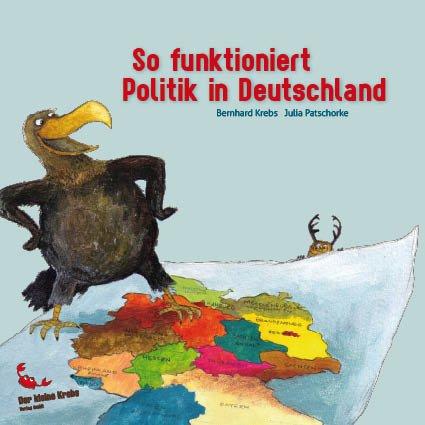 """Zur Bundestagswahl: Ein Büchlein """"So funktioniert Politik in Deutschland"""""""